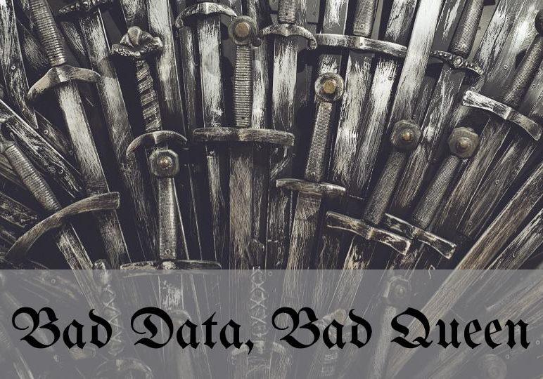 bad data bad queen.jpg